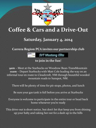 Coffee & Cars and a Drive-Out Saturday, January 4, 2014