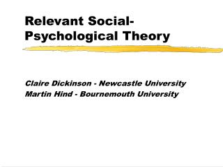 Relevant Social-Psychological Theory