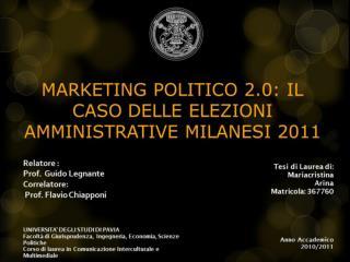 Marketing Politico 2.0: Il caso delle amministrative milanesi 2011