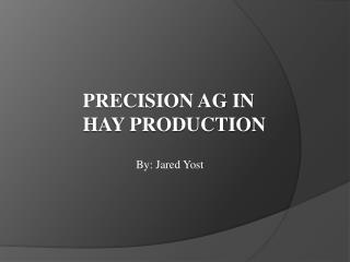 Precision AG in Hay Production