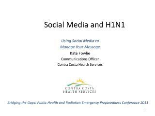 Social Media and H1N1