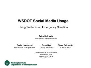 WSDOT Social Media Usage Using Twitter in an Emergency Situation