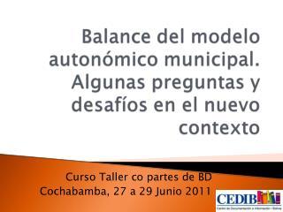 Curso Taller co partes de BD Cochabamba, 27 a 29 Junio 2011