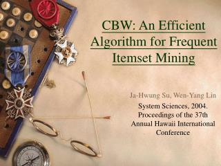 CBW: An Efficient  Algorithm  for Frequent Itemset  Mining