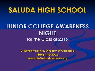 SALUDA HIGH SCHOOL JUNIOR  COLLEGE AWARENESS NIGHT for the Class of 2015