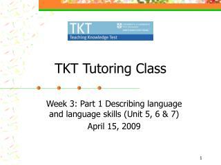 TKT Tutoring Class