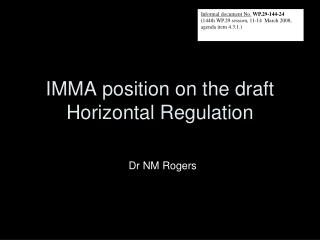 IMMA position on  the draft Horizontal Regulation