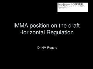IMMA position on  the draft Horizontal Regulation