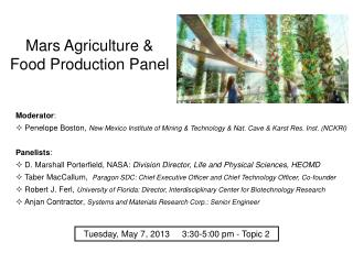 Mars Agriculture &  Food Production Panel