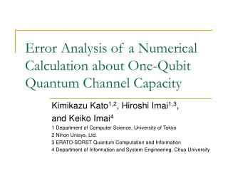 Error Analysis of a Numerical Calculation about One-Qubit Quantum Channel Capacity