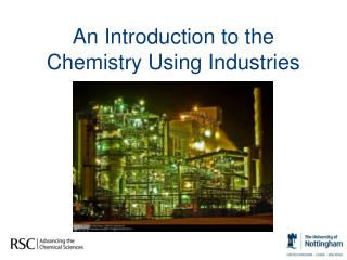 An Introduction to the Chemistry Using Industries