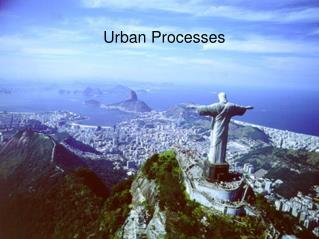 Urban Processes