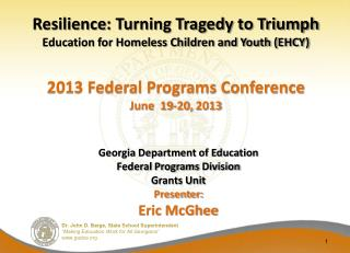 Resilience : Turning Tragedy to Triumph Education for Homeless Children and Youth (EHCY)
