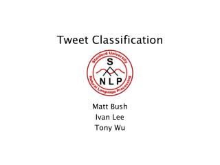Tweet Classification
