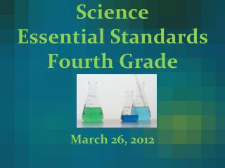 Science  Essential Standards Fourth Grade