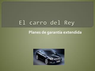 El carro del Rey