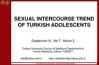 SEXUAL INTERCOURSE TREND OF TURKISH ADOLESCENTS