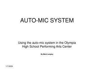 AUTO-MIC SYSTEM