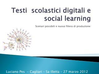 Testi  scolastici digitali e social  learning