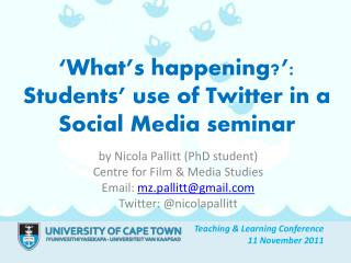 'What's happening?':  Students' use of Twitter in a Social Media seminar