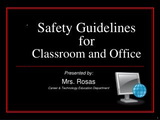 Safety Guidelines for Classroom and Office