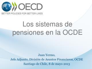 Los sistemas de pensiones en la OCDE