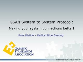 GSA's System to System Protocol: Making your system connections better!