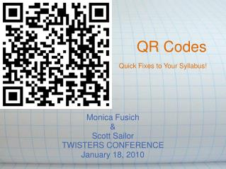 QR Codes Quick Fixes to Your Syllabus!