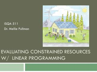 Evaluating Constrained Resources w/  Linear Programming