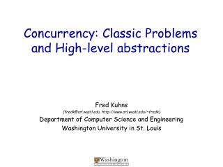 Concurrency: Classic Problems and High-level abstractions