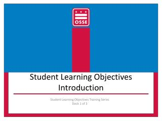 Student Learning Objectives Introduction