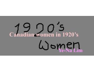 Canadian women in 1920's