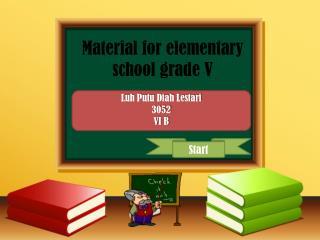 Material  f o r elementary  school grade V