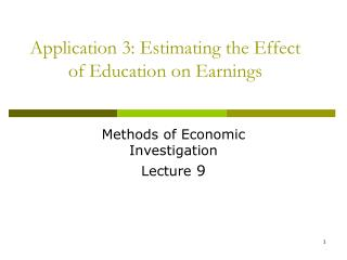 Application 3: Estimating the Effect of Education on Earnings