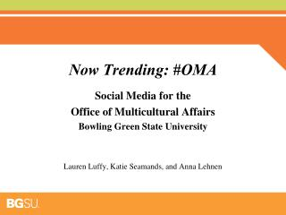 Now Trending: #OMA
