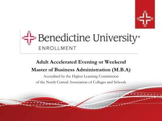 Adult Accelerated Evening or Weekend Master of Business Administration (M.B.A)