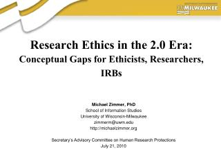 Research Ethics in the 2.0 Era: Conceptual Gaps for Ethicists, Researchers, IRBs