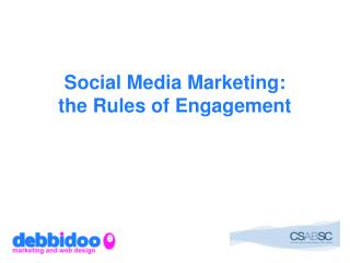 Social Media Marketing: the Rules of Engagement