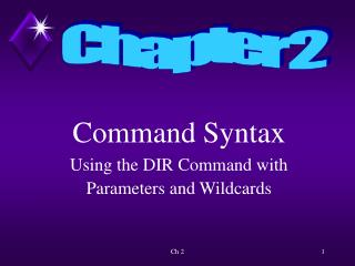 Command Syntax Using the DIR Command with  Parameters and Wildcards