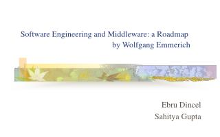Software Engineering and Middleware: a Roadmap by Wolfgang Emmerich
