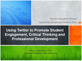 Using Twitter to Promote Student Engagement, Critical Thinking and Professional Development