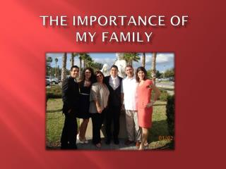 The importance of  my family