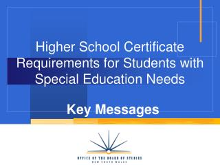 Higher School Certificate Requirements for Students with Special Education Needs