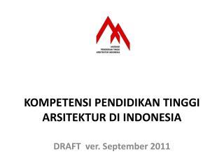 KOMPETENSI PENDIDIKAN TINGGI ARSITEKTUR DI INDONESIA