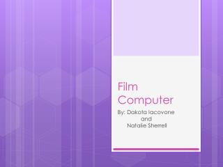 Film Computer