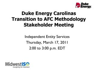Duke Energy Carolinas Transition to AFC Methodology Stakeholder Meeting
