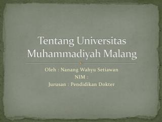 Tentang Universitas Muhammadiyah Malang
