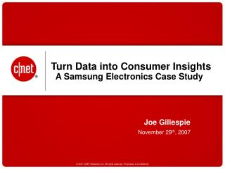 Turn Data into Consumer Insights     A Samsung Electronics Case Study