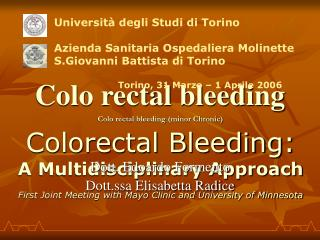 Colo rectal bleeding