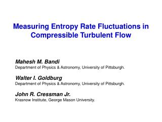 Measuring Entropy Rate Fluctuations in Compressible Turbulent Flow